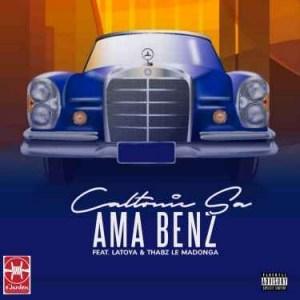 Caltonic SA - Ama Benz Ft. Latoya & Thabz le Madonga